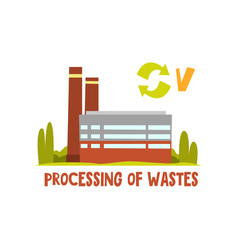 processing of waste trash recycling plant vector image