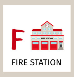 alphabet card with fire station building vector image