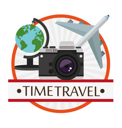 time travel poster vacation camera plane globe vector image vector image