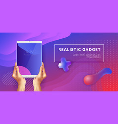 realistic tablet in hands background vector image