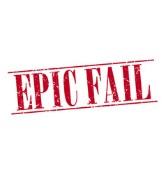 Epic fail red grunge vintage stamp vector