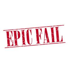 Epic fail red grunge vintage stamp vector