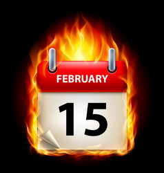 Fifteenth february in calendar burning icon on vector