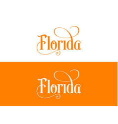 typography of the usa florida states handwritten vector image
