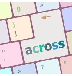 across button on keyboard with soft focus vector image