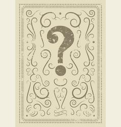Question mark vintage grunge ornament poster vector