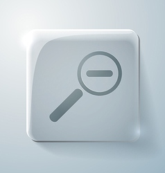 Glass icon with highlights magnifier reduction vector