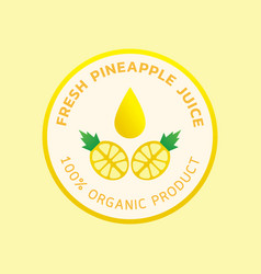 Fresh pineapple juice round logo vector