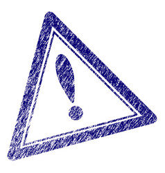 Grunge textured warning triangle stamp seal vector
