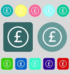 Pound sterling icon sign 12 colored buttons Flat vector