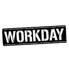 Workday sign or stamp vector