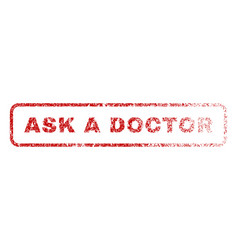 Ask a doctor rubber stamp vector
