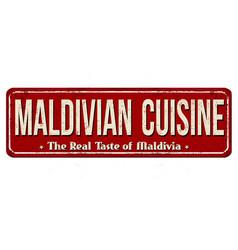 maldivian cuisine vintage rusty metal sign vector image