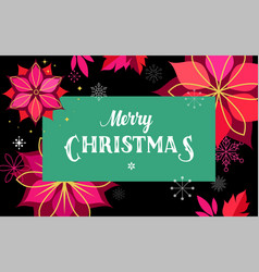 merry christmas greeting card with flowers and sn vector image