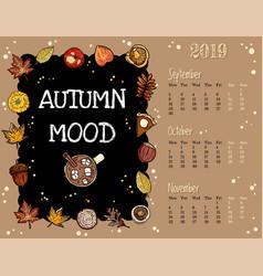 Autumn mood cute cozy hygge 2019 fall calendar vector