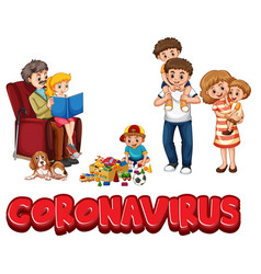 Coronavirus word sign with family on white vector