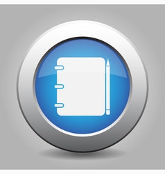 Blue metal button - notepad with pencil vector