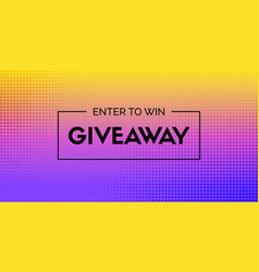 giveaway banner enter to win abstract vector image