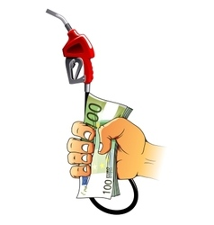 Hand holding gasoline nozzle and euro bills vector