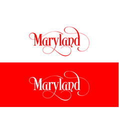 typography of the usa maryland states handwritten vector image