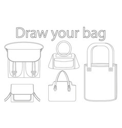 Draw your bag black and white poster vector