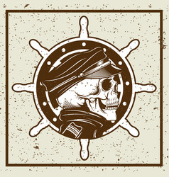 grunge style skulls captain and ships wheel vector image