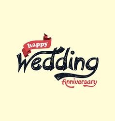 Happy wedding anniversary theme vector