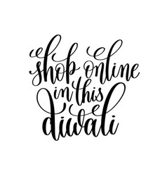 shop online in this diwali black calligraphy hand vector image vector image