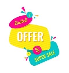Advertising banner Limited offer Super sale vector image