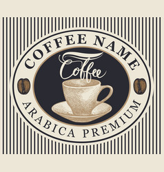 coffee label or banner with cup in oval vector image