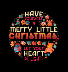 hand drawn christmas quote lettering design vector image