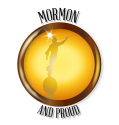 Mormon and proud button vector
