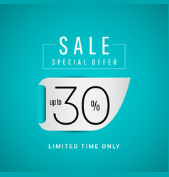 Sale special offer up to 30 limited time only vector