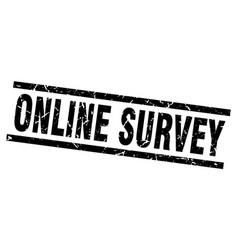 square grunge black online survey stamp vector image