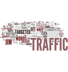 The naked truth about turn words into traffic vector