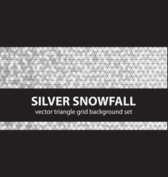 Triangle pattern set silver snowfall seamless vector