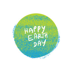 happy earth day grunge earth planet symbol grunge vector image vector image