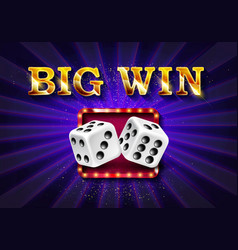 Big win golden sign with dices vector