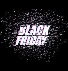 black friday glitch effect emblem website display vector image