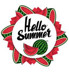 Hello summer watermelon round banner design vector