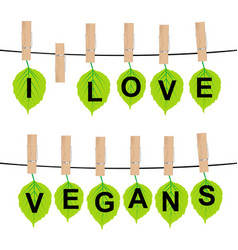 i love vegans concept vector image vector image
