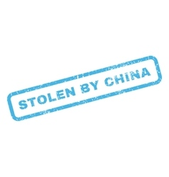 Stolen By China Rubber Stamp vector