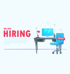 We are hiring banner with office workspace vector