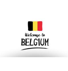Welcome to belgium country flag logo card banner vector