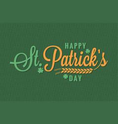 patrick day vintage banner lettering background vector image