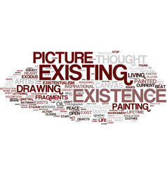 Existence word cloud concept vector