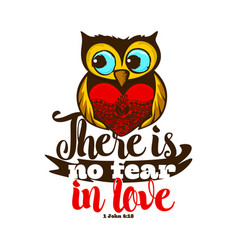 There is not fear in love vector
