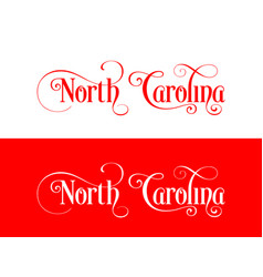 typography of the usa north carolina states vector image