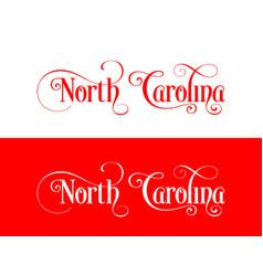 typography of the usa north carolina states vector image