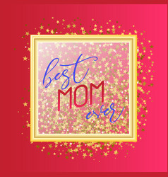 best mom ever text design in realistic style for vector image